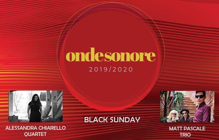 Black Sunday: l'ultimo atto di Onde Sonore 2019